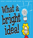 Bright Ideas: Great Learning Ideas Using the Newspaper